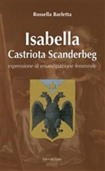 isabella castriota scanderberg-rossella barletta-cover